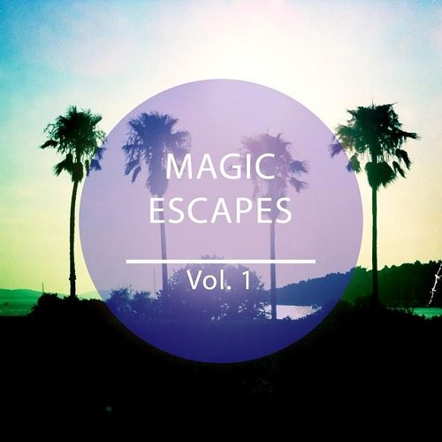 VA - Magic Escapes 25 Finest Lounge Tunes for Magic Places (2014) 1409516177 c7b24bab8d2c2888c7c9af8335205cd6
