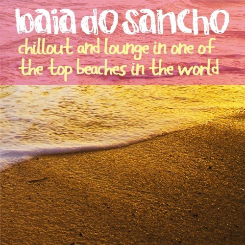 VA - Baia do Sancho (Chillout and Lounge in One of the Top Beaches in the World!)(2014) 1409547317 500