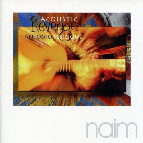 Antonio Forcione - Acoustic Revenge (1999)