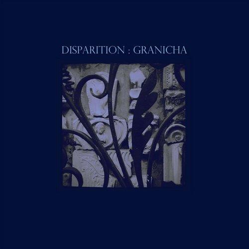 Disparition - Granicha (2014)