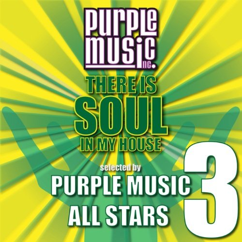 VA - There Is Soul in My House - Purple Music All-Stars 3 (2014)