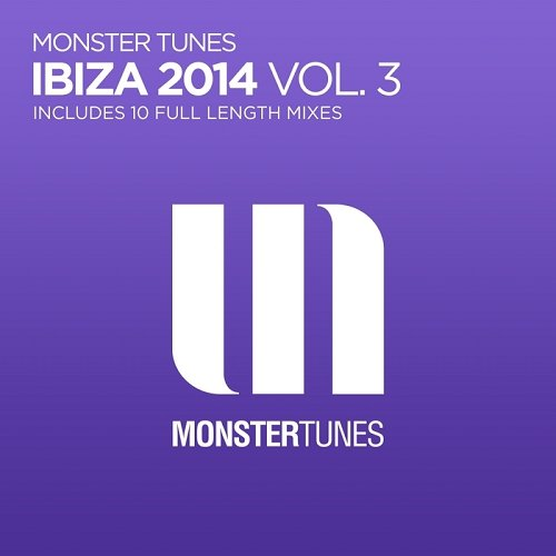 VA - Monster Tunes Ibiza 2014 Vol 3 (2014)