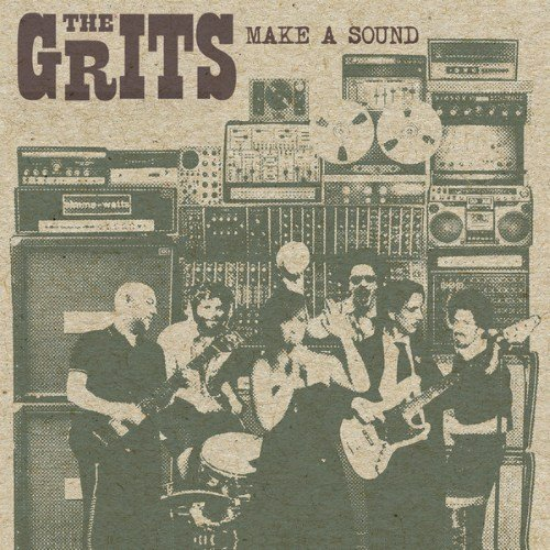 The Grits � Make A Sound (2014)
