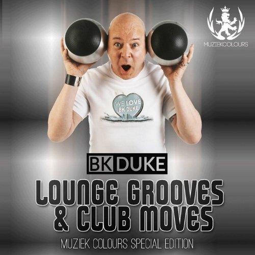 VA - Bk Duke Pres. Lounge Grooves & Club Moves (2014)