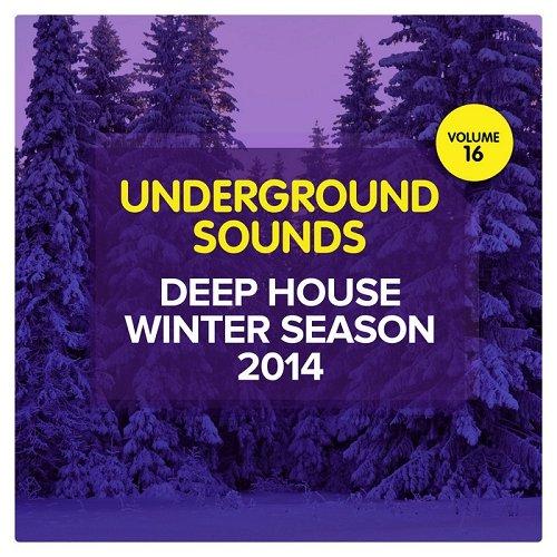 VA - Deep House Winter Season 2014 Underground Sounds Vol 16 (2014)