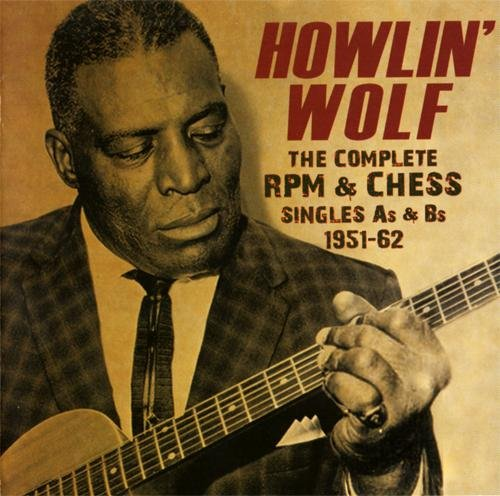 Howlin' Wolf - The Complete RPM & Chess Singles As & Bs 1951-62 3CD (2014)
