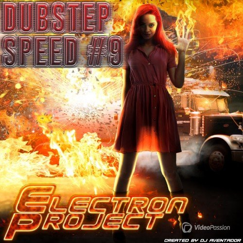 Electron Project - Dubstep Speed 9