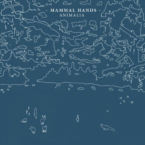 Mammal Hands � Animalia (2014)
