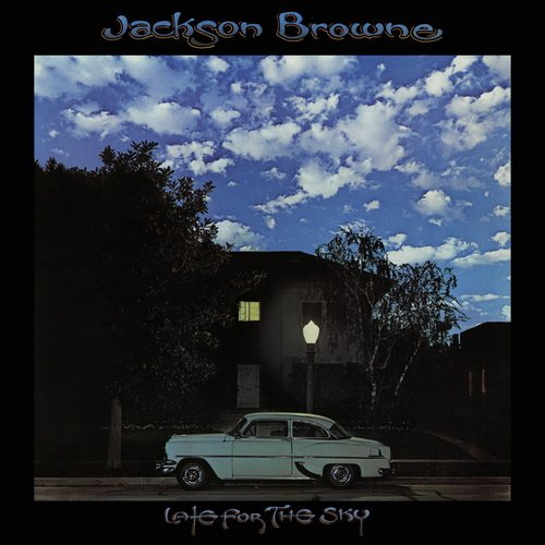 Jackson Browne - Late for the Sky (1974, Remastered 2014)