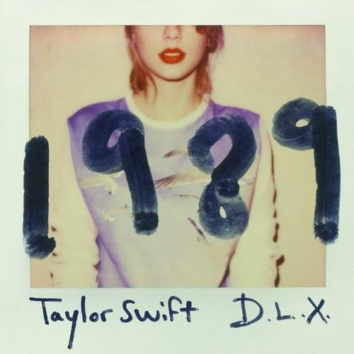 Taylor Swift - 1989 (Deluxe Edition) (2014)