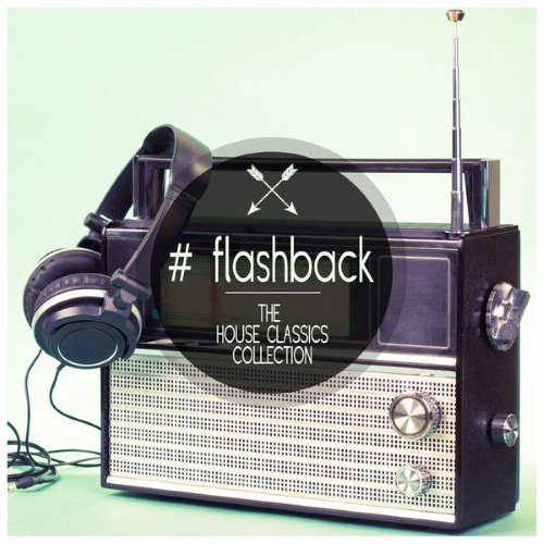 VA - Flashback - The House Classics Collection (2014) 1414301179 500