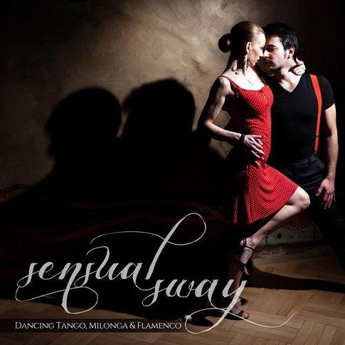VA - Sensual Sway Dancing Tango Milonga and Flamenco (2014) VA - Sensual Sway Dancing Tango Milonga and Flamenco (2014) VA – Sensual Sway Dancing Tango Milonga and Flamenco (2014) 1414350989 94d3b2b11dfdb7084671e7df2250e58a