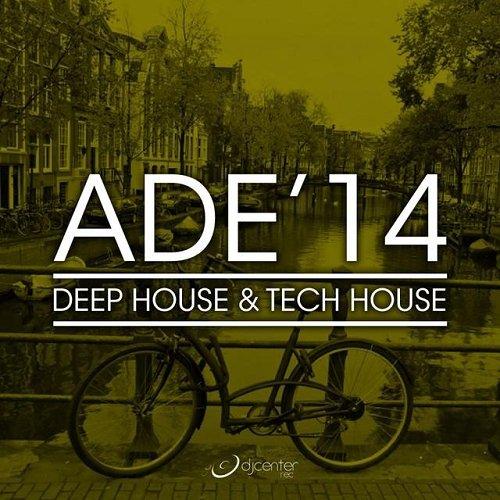 VA - Ade'14 Deep House and Tech House (2014) 1414412224 c259d62d6d4121b413f793065570411f