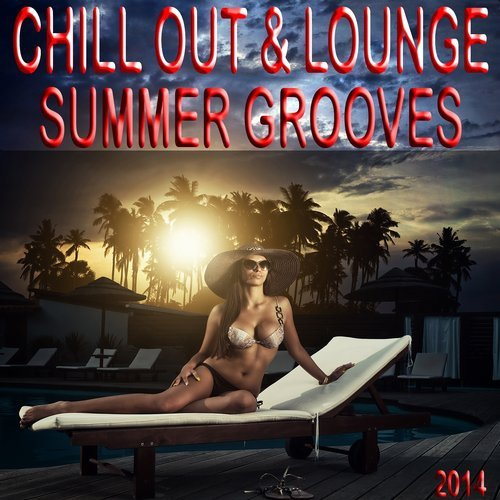 VA - Chill Out and Lounge Summer Grooves 2014 A Luxury Tribute to the Sunny Side of Life (2014) VA - Chill Out and Lounge Summer Grooves 2014 A Luxury Tribute to the Sunny Side of Life (2014) VA – Chill Out and Lounge Summer Grooves 2014 A Luxury Tribute to the Sunny Side of Life (2014) 1414447008 79a744a7f15091b7d60244e04226574b
