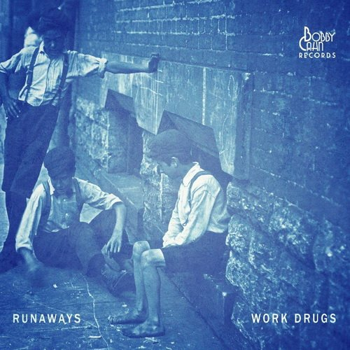 Work Drugs - Runaways [Deluxe Edition] (2014)