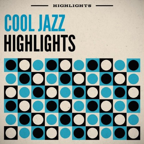 VA - Cool Jazz Highlights (2014)