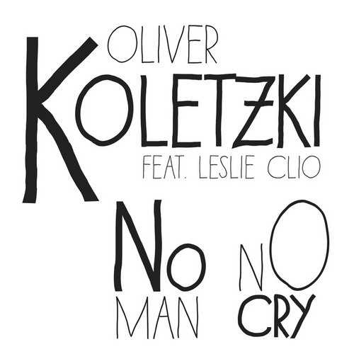 Oliver Koletzki - No Man No Cry (2014)