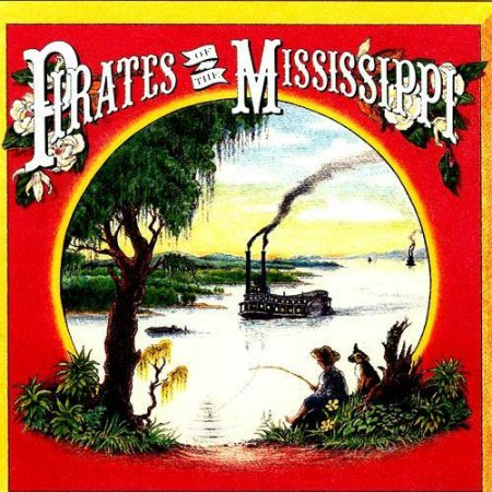 Pirates of the Mississippi - Pirates of the Mississippi (1990)