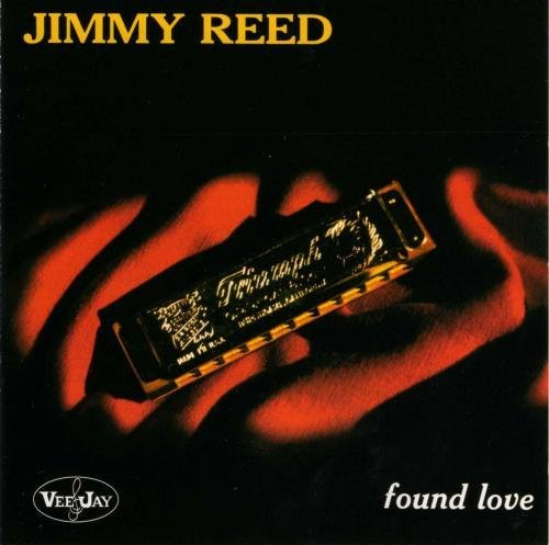 Jimmy Reed - Found Love (2000)