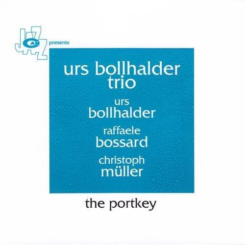 Urs Bollhalder Trio - The Portkey (2010)