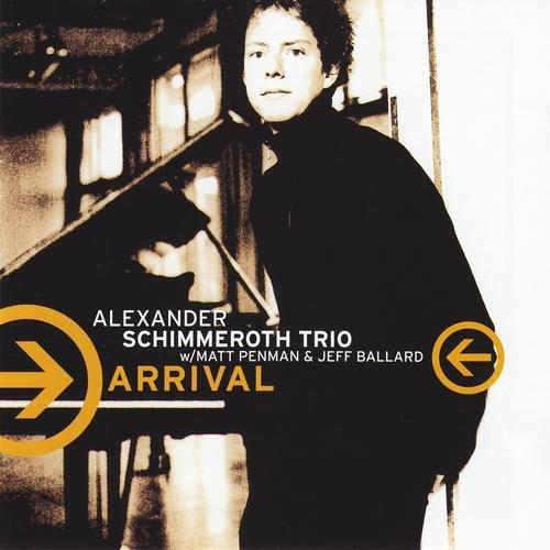 Alexander Schimmeroth Trio - Arrival (2005)