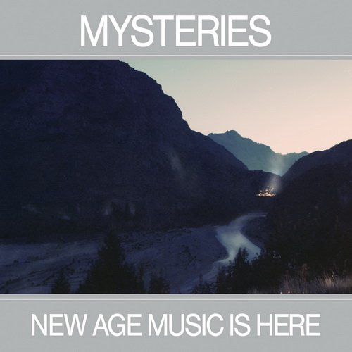 Mysteries - New Age Music Is Here (2014)