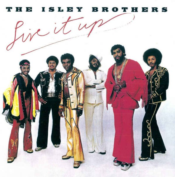 The Isley Brothers - Live It Up (1974) [Remastered 2004]