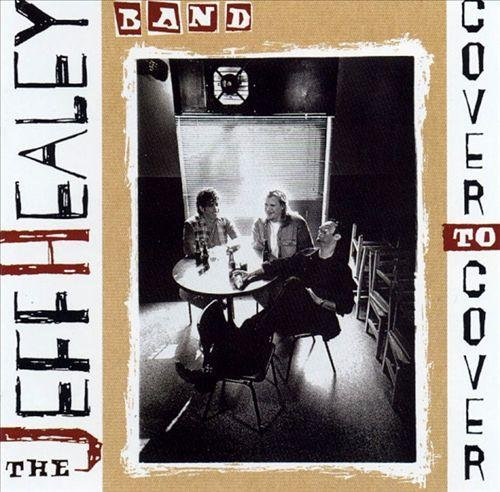 The Jeff Healey Band - Cover To Cover (1995)
