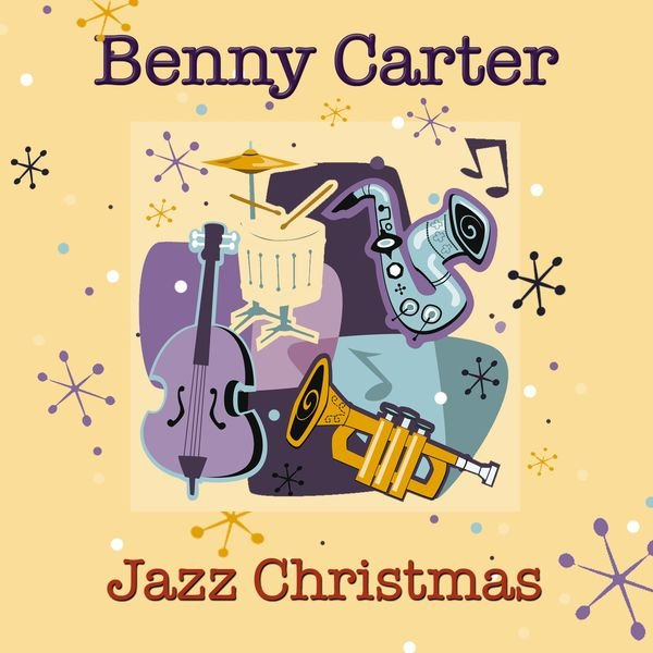 Benny Carter - Jazz Christmas (2014)