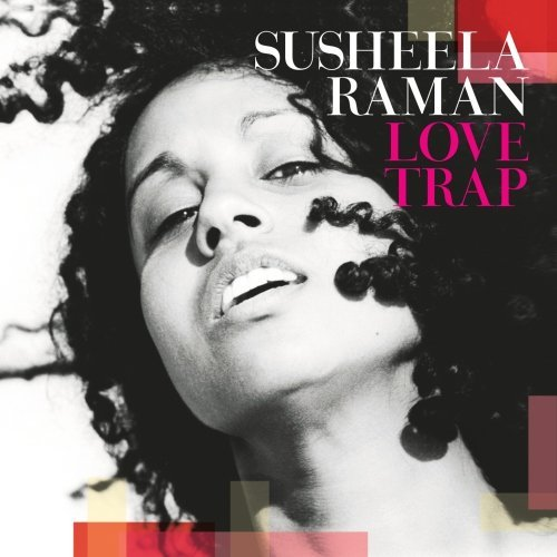Susheela Raman - Love Trap (2003)
