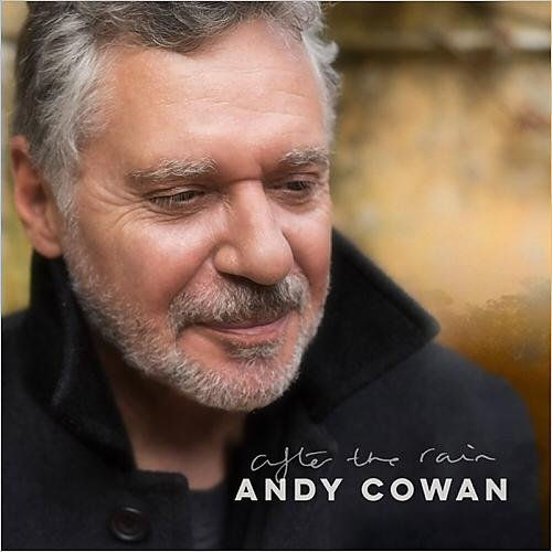 Andy Cowan - After The Rain (2014)