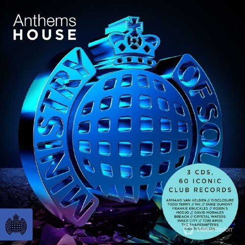 Ministry of Sound – Anthems House (2014)