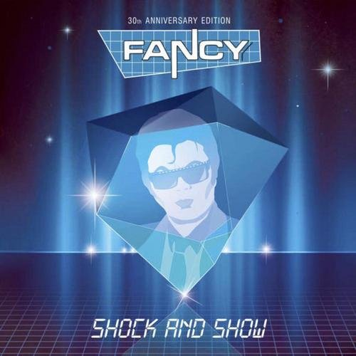 Fancy - Shock and Show (30th Anniversary Edition) (2014)