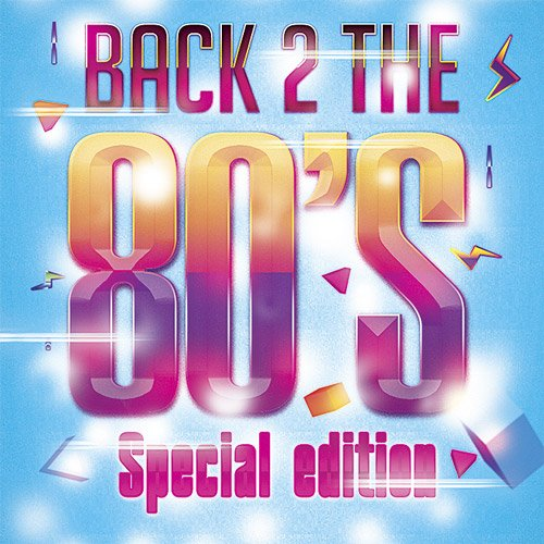 VA-Back 2 The 80's Special Edition (2014)