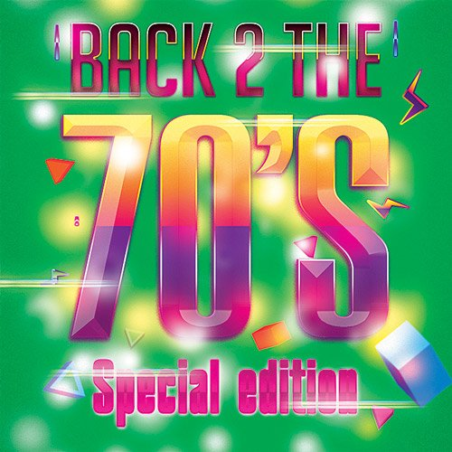 VA-Back 2 The 70's Special Edition (2014)