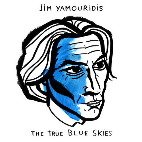 Jim Yamouridis - The True Blue Skies (2014)