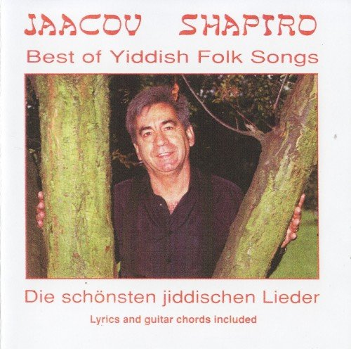 Jaacov Shapiro - Best Of Yiddish Folk Songs (1992)