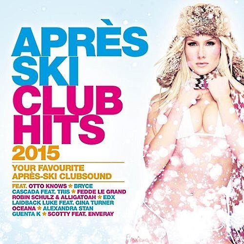 VA-Apres Ski Club Hits 2015 (2014)