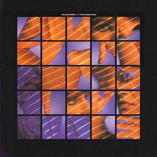 Pauline Murray & The Invisible Girls - Pauline Murray & The Invisible Girls [Remastered Deluxe Edition] (1980/2014)