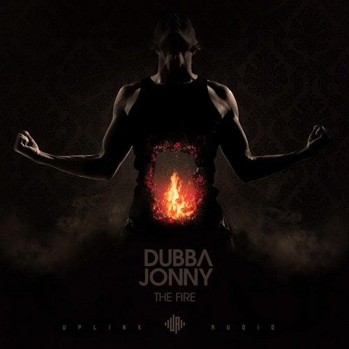 Dubba Jonny - The Fire (2015)