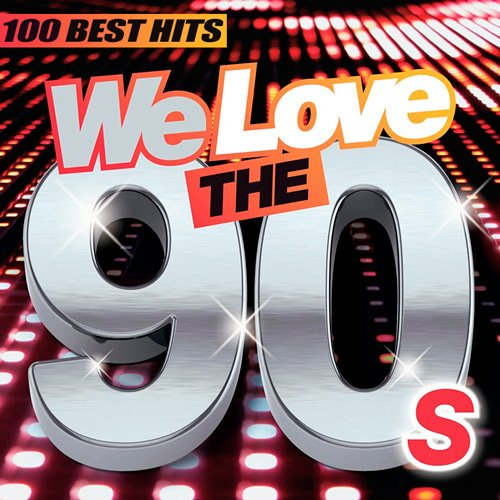 VA-We Love The 90s (100 Best Hits) (2015)