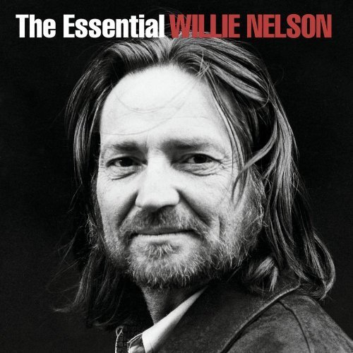 Willie Nelson - The Essential Willie Nelson (2003)