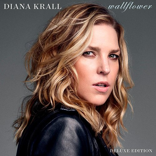 Diana Krall - Wallflower [Deluxe Edition] (2015) FLAC