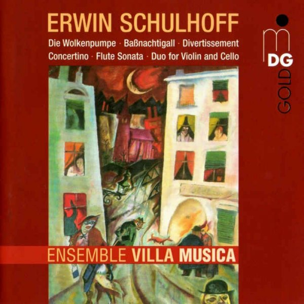 Erwin Schulhoff & Ensemble Villa Musica - Chamber Music (2013)