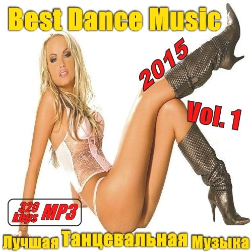 VA-Best Dance Music Vol. 1 (2015)