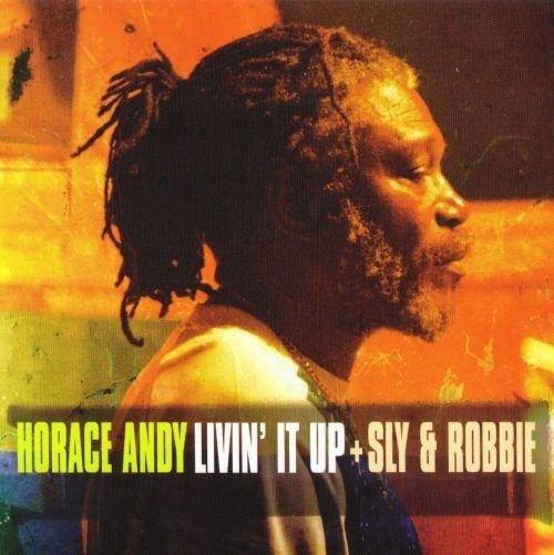 Horace Andy - Livin' It Up (2007)
