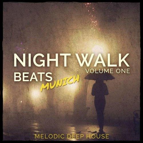 VA - Night Walk Beats - Munich Vol 1 Melodic Deep House (2015)