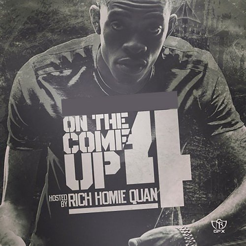 Rich Homie Quan - On The Come Up 4 (2015)