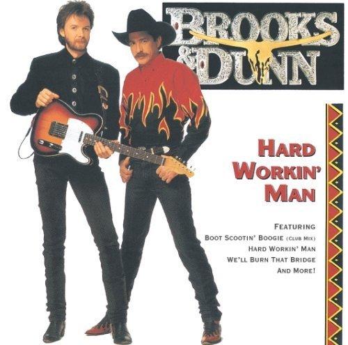 Brooks & Dunn - Hard Workin' Man (1993)