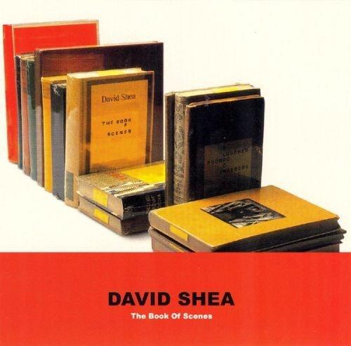 David Shea - The Book Of Scenes (2005)